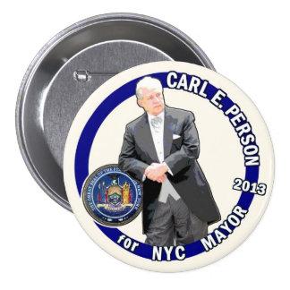 Persona de Carl para el alcalde 2013 de NYC Chapa Redonda De 7 Cm