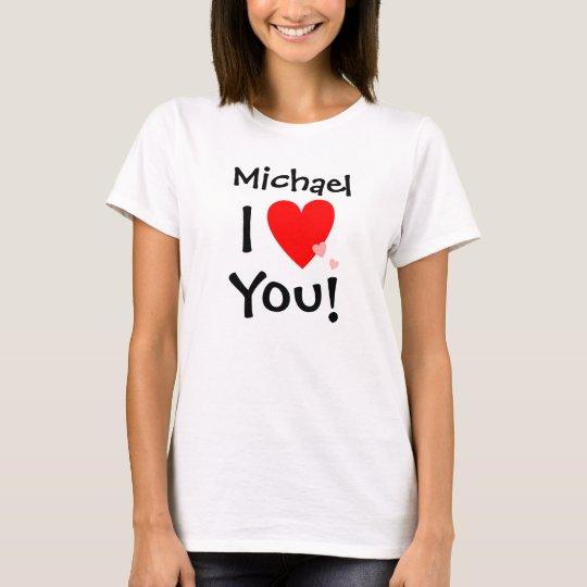 Personalizado te amo con nombre camiseta
