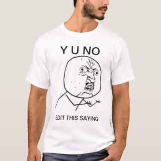 personalizado y u ningún meme cómico de la rabia camiseta