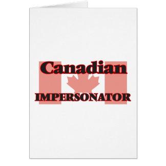 Personificador canadiense tarjeta de felicitación
