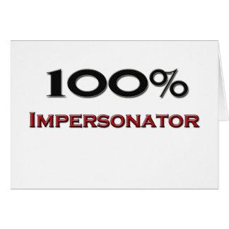 Personificador del 100 por ciento tarjeta de felicitación