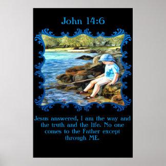 Pesca del bebé del 14:6 de Juan en el río Póster