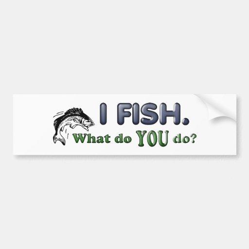 Pesco. ¿Qué USTED hace? Etiqueta De Parachoque