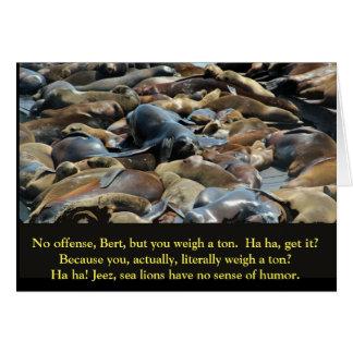 Peso de la sabiduría del león marino tarjeta de felicitación