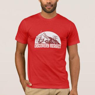 Petición del descubrimiento camiseta