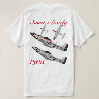 "Pfive1 P-51 ""dulce y precioso "" Camiseta"