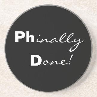 ¡Phinally hecho! Ph.D. Práctico de costa graduado Portavasos