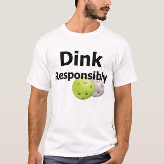 Pickleball--Dink responsable Camiseta