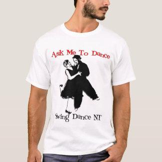 Pida que baile camiseta