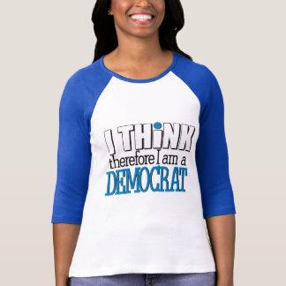 Piense a Demócrata Camiseta