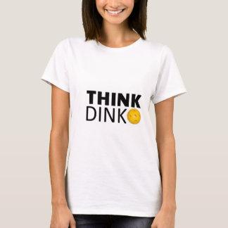 Piense Dink (Pickleball) Camiseta
