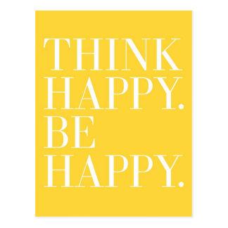 Piense feliz. Sea feliz Postal