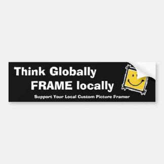 Piense global, marco localmente pegatina para coche