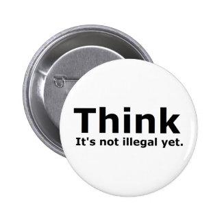 Piense que no es engranaje ilegal con todo polític pins