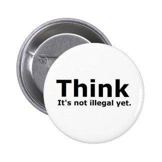 Piense que no es engranaje ilegal con todo polític chapa redonda 5 cm