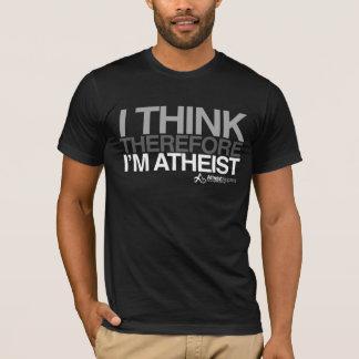 Pienso, por lo tanto soy ateo. Camiseta intrépida