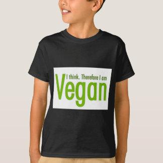 Pienso.  Por lo tanto soy vegano Camiseta