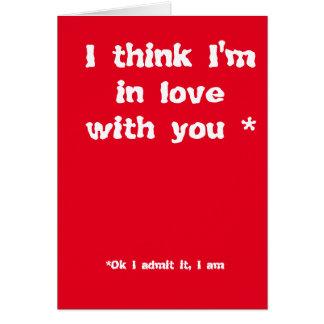 Pienso que estoy en amor con usted tarjeta de felicitación
