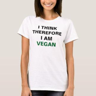 Pienso que por lo tanto soy camisa del vegano