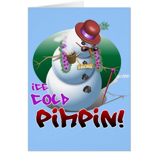¡Pimpin helado! Tarjeta de felicitación