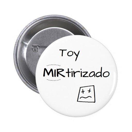 Pin con dibujo de Toy MIRtirizado