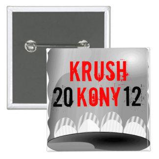 Pin cuadrado del botón de Krush Kony 2012