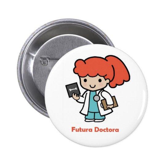 Pin de doctora chapa redonda de 5 cm