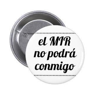 Pin de el MIR no podrá conmigo Chapa Redonda De 5 Cm