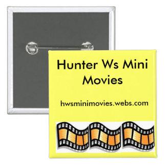 Pin de las películas de WS del cazador mini