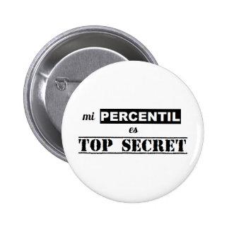 Pin de percentil secreto chapa redonda de 5 cm