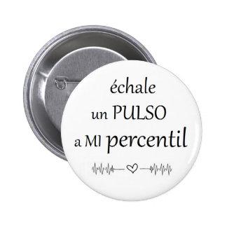 Pin de pulso al percentil chapa redonda de 5 cm
