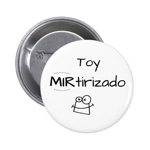 Pin de Toy MIRtirizado