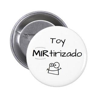 Pin de Toy MIRtirizado Chapa Redonda De 5 Cm