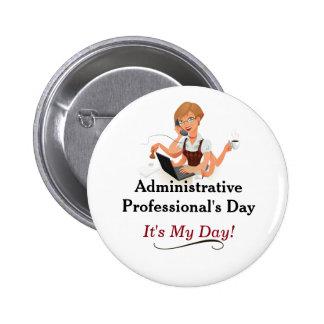 ¡Pin del día del profesional administrativo! Chapa Redonda De 5 Cm