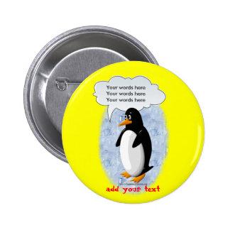 Pingüino que habla chapa redonda de 5 cm