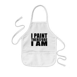 Pintores divertidos de la cita: Me pinto por lo Delantal Infantil