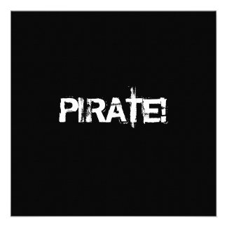 ¡PIRATA Lema en fuente del grunge Blanco y negro Invitaciones Personales
