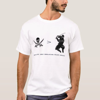 Piratas > Ninjas Camiseta