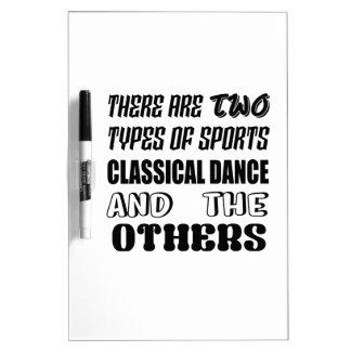 Pizarra Blanca Hay dos tipos de danza clásica de los deportes