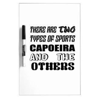 Pizarra Blanca Hay dos tipos de deportes Capoeira y otros