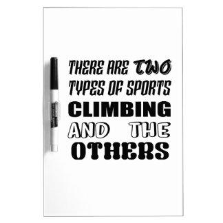 Pizarra Blanca Hay dos tipos de subir y de otros de los deportes