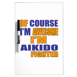 Pizarra Blanca Por supuesto soy combatiente del Aikido