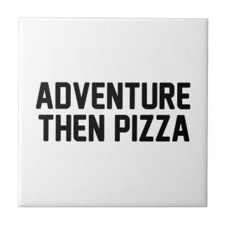 Pizza de la aventura entonces azulejo