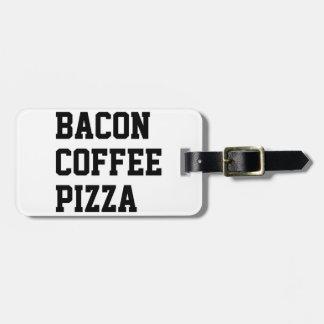 Pizza del café del tocino etiqueta para maletas