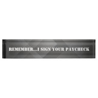 Placa De Nombre Divertido, firmo su cheque, personalizado,