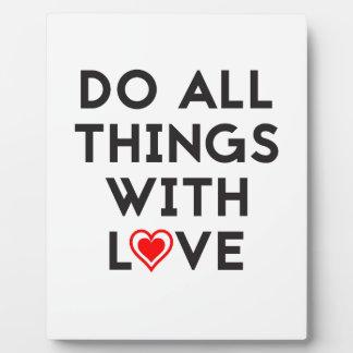 Placa Expositora Haga todas las cosas con amor