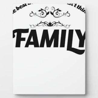 Placa Expositora las mejores cosas de la vida son familia