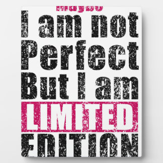 Placa Expositora No perfeccionar solamente edición limitada