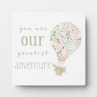 Placa Expositora Usted es nuestra aventura más grande para la niña