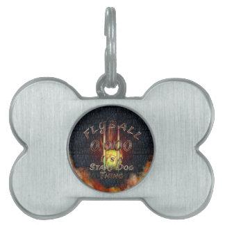 Placa Para Mascotas 0,000 Flyball Flamz: ¡Es una cosa del perro del